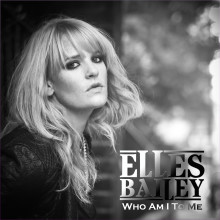 "Elles Bailey ""Who Am I To Me"" EP"